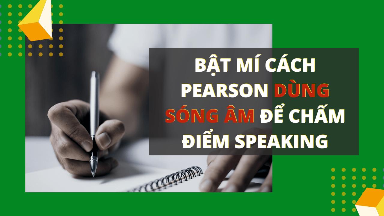 Cách tính điểm bài thi PTE Speaking