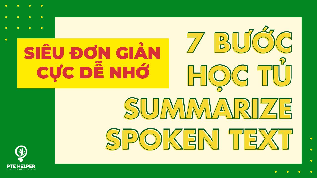 Học tủ PTE Summarize Spoken Text