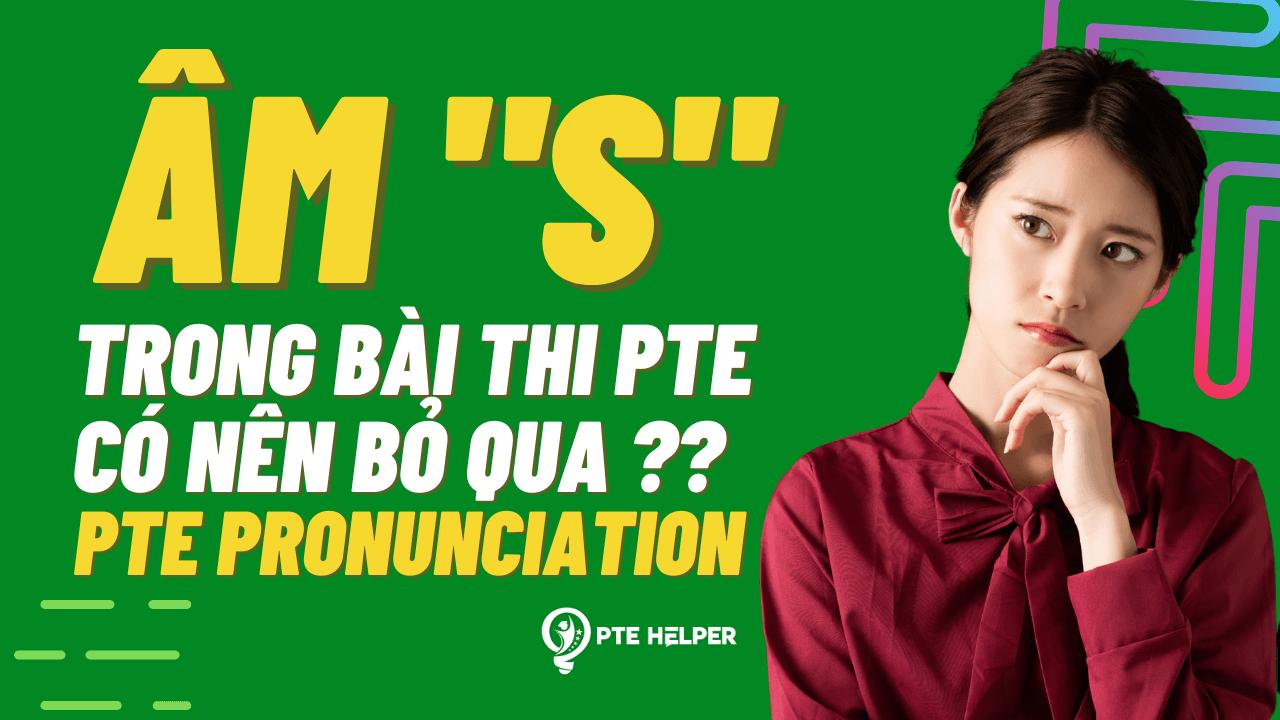 PTE pronunciation