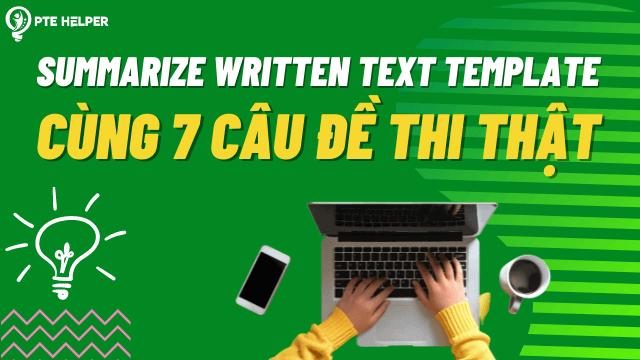 PTE Summarize Written Text Template