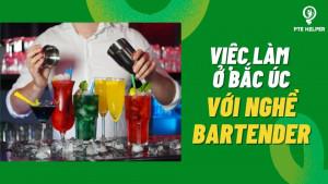 Viec-lam-o-Bac-Uc-qua-goc-nhin-cua-mot-Bartender-1